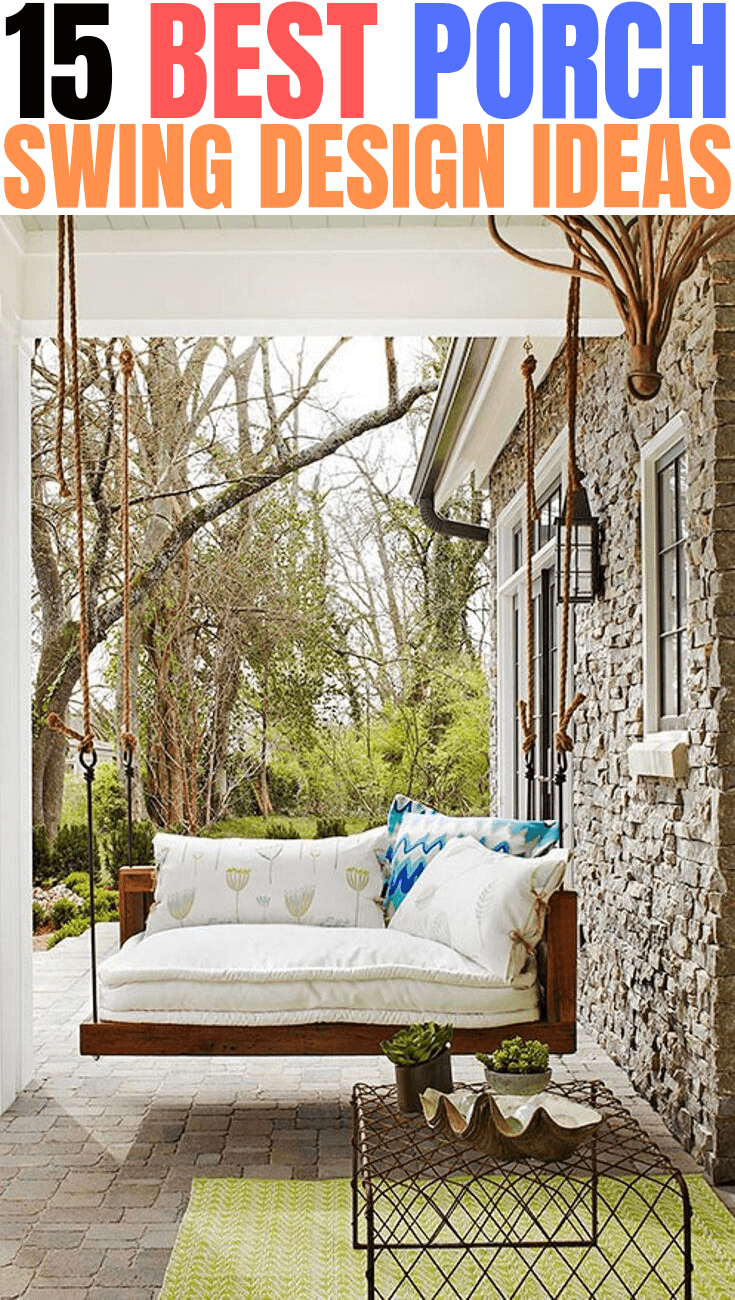 15 BEST PORCH SWING DESIGN IDEAS