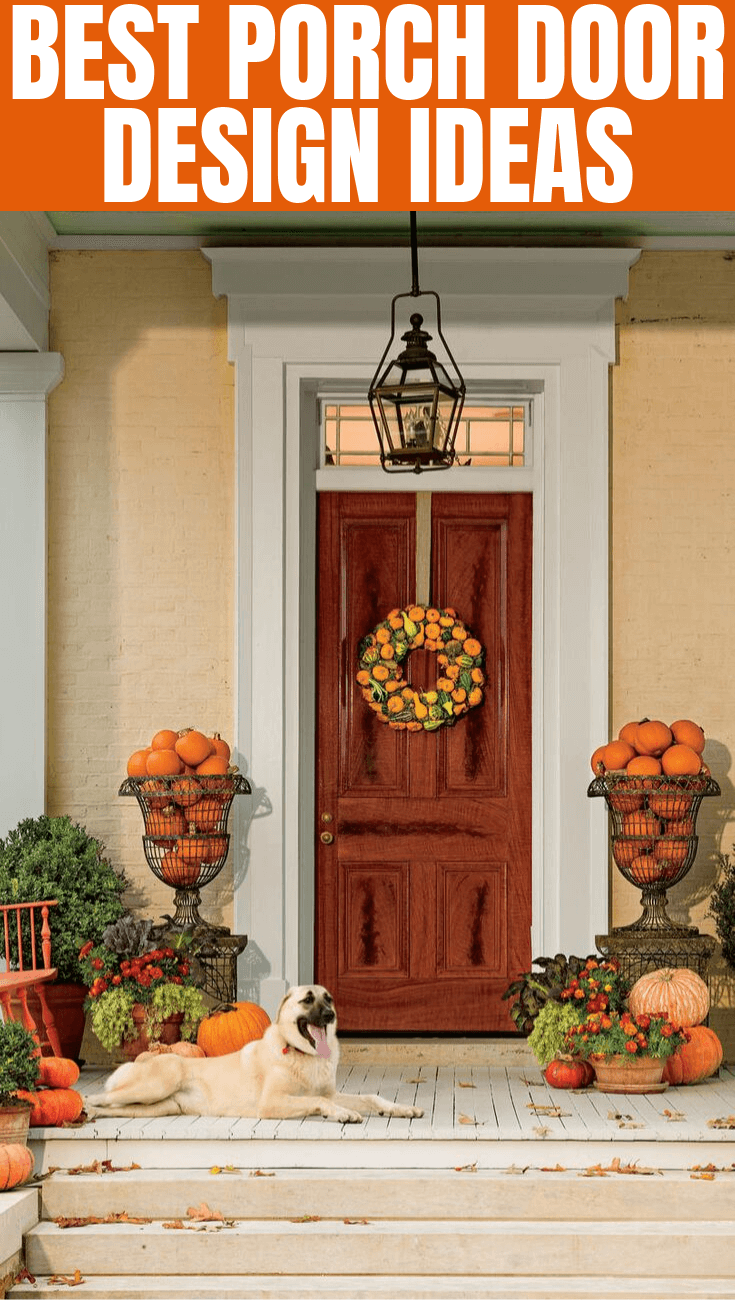 BEST PORCH DOOR DESIGN IDEAS