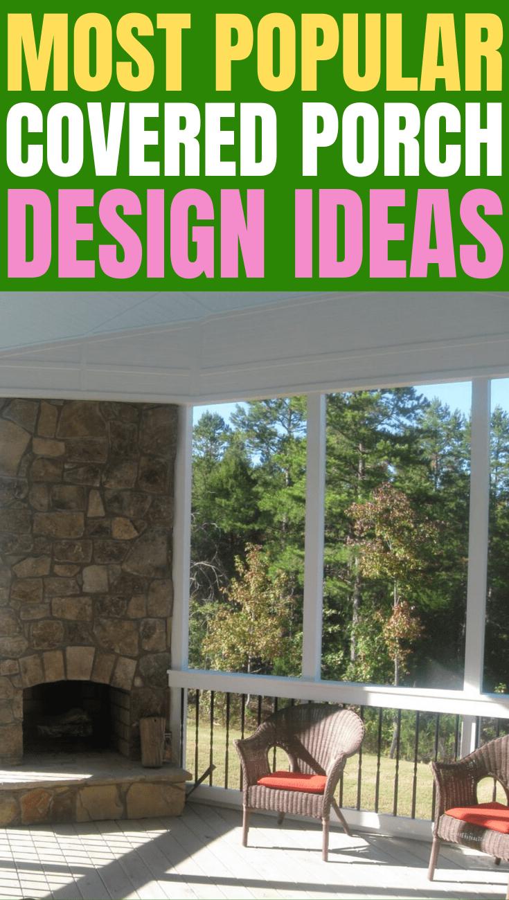 MOST POPULAR COVERED PORCH DESIGN IDEAS