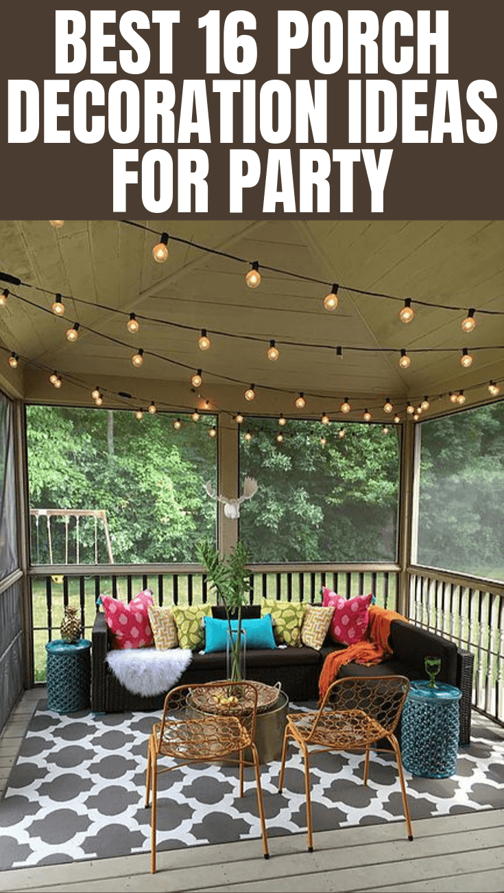 BEST 16 PORCH DECORATION IDEAS FOR PARTY