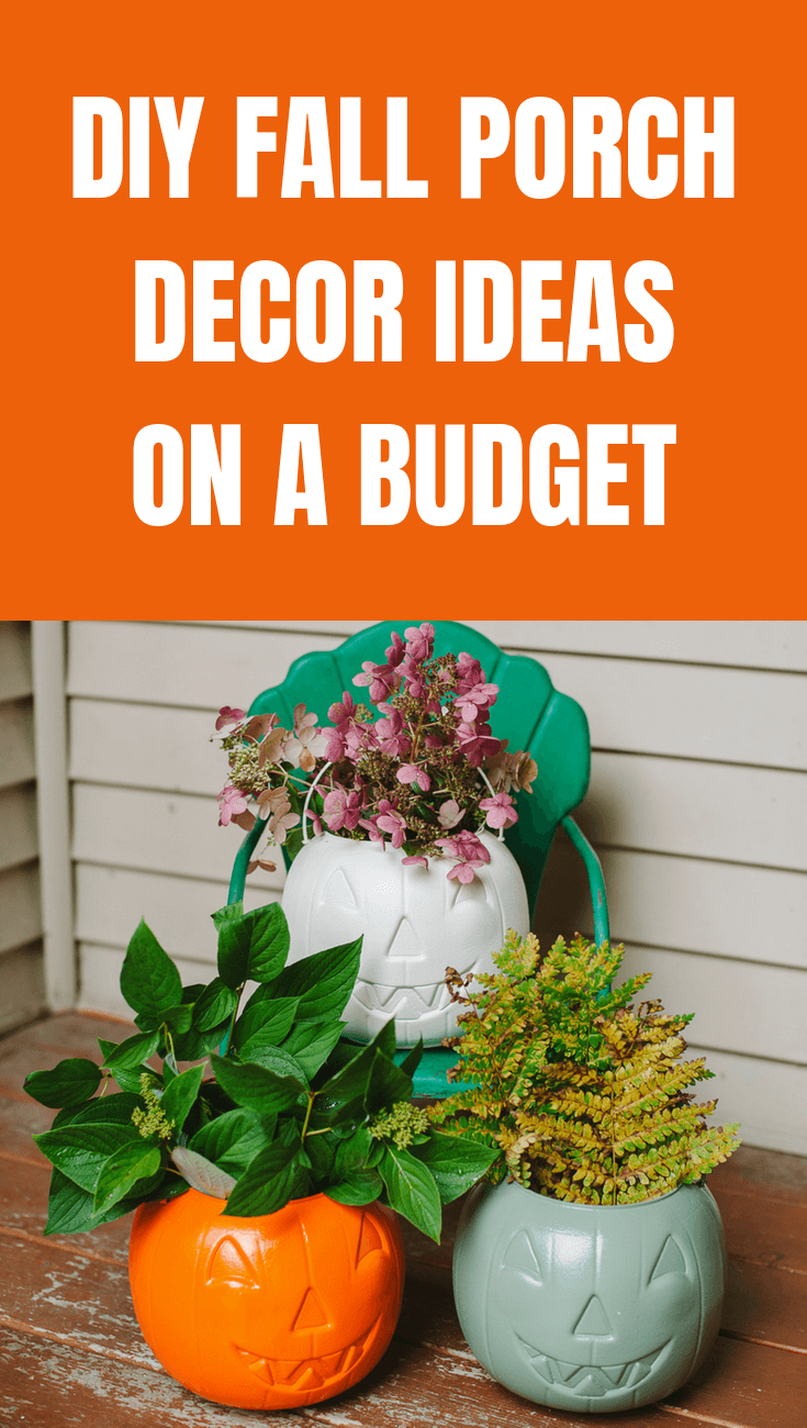 DIY FALL PORCH DECOR IDEAS ON A BUDGET