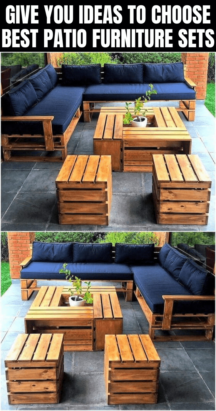 GIVE YOU IDEAS TO CHOOSE BEST PATIO FURNITURE SETS