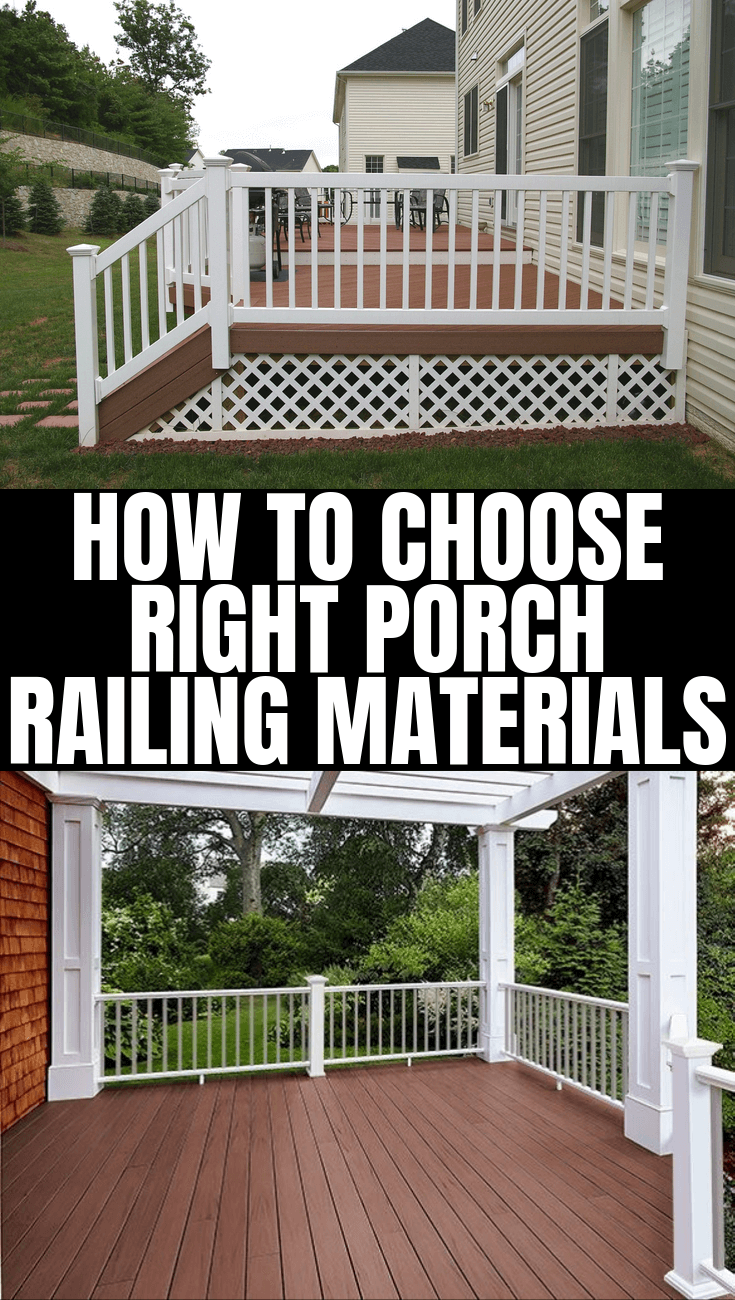 HOW TO CHOOSE RIGHT PORCH RAILING MATERIALS