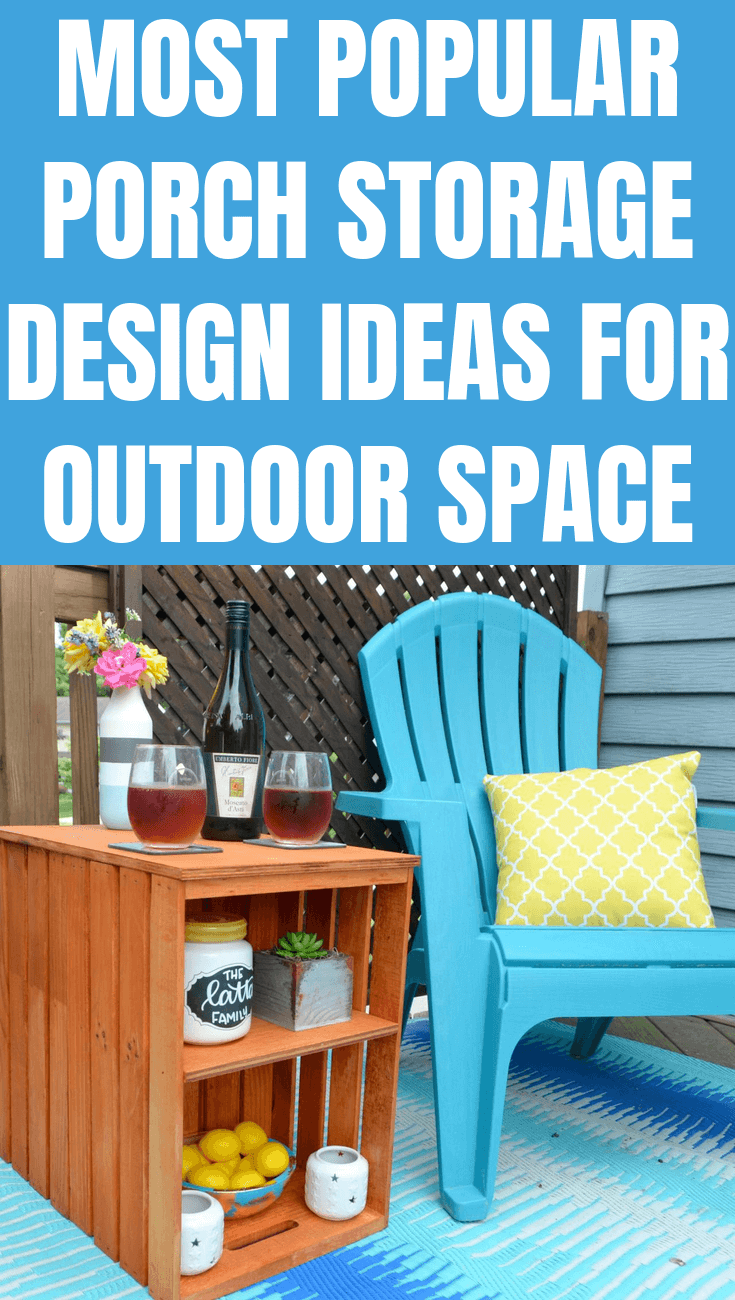 MOST POPULAR PORCH STORAGE DESIGN IDEAS FOR OUTDOOR SPACE