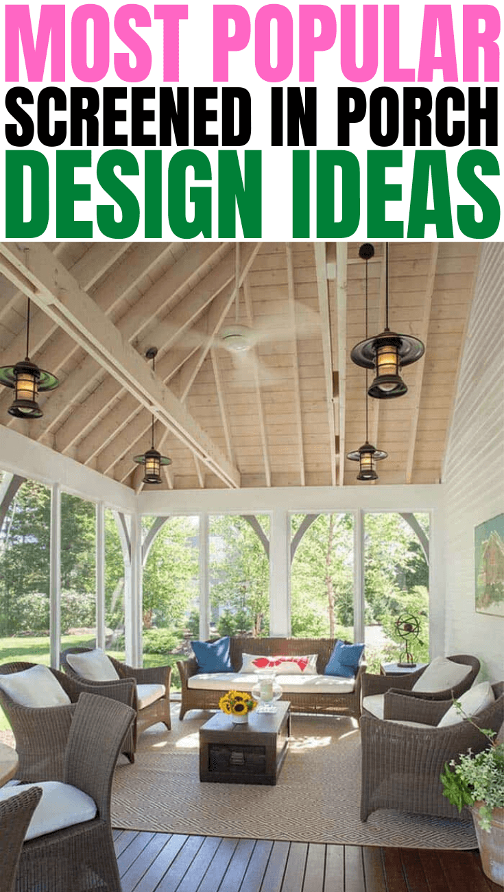 MOST POPULAR SCREENED IN PORCH DESIGN IDEAS