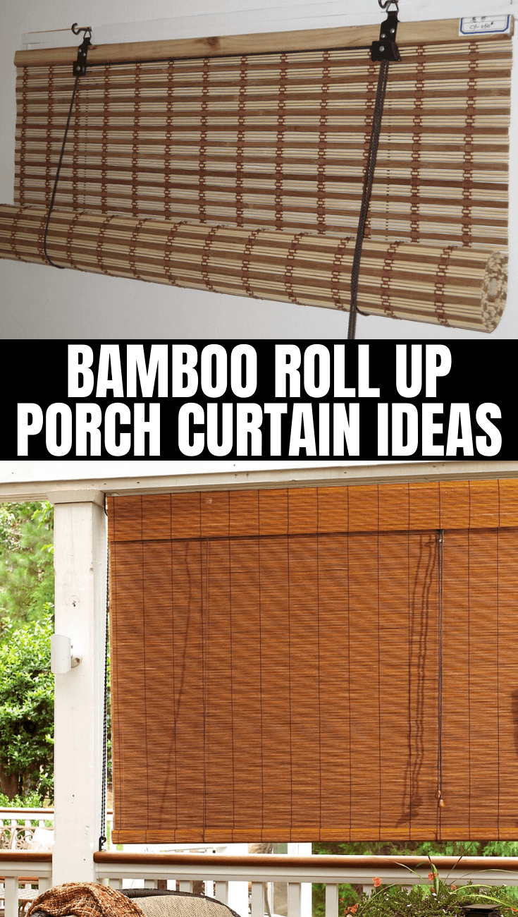 BAMBOO ROLL UP PORCH CURTAIN IDEAS